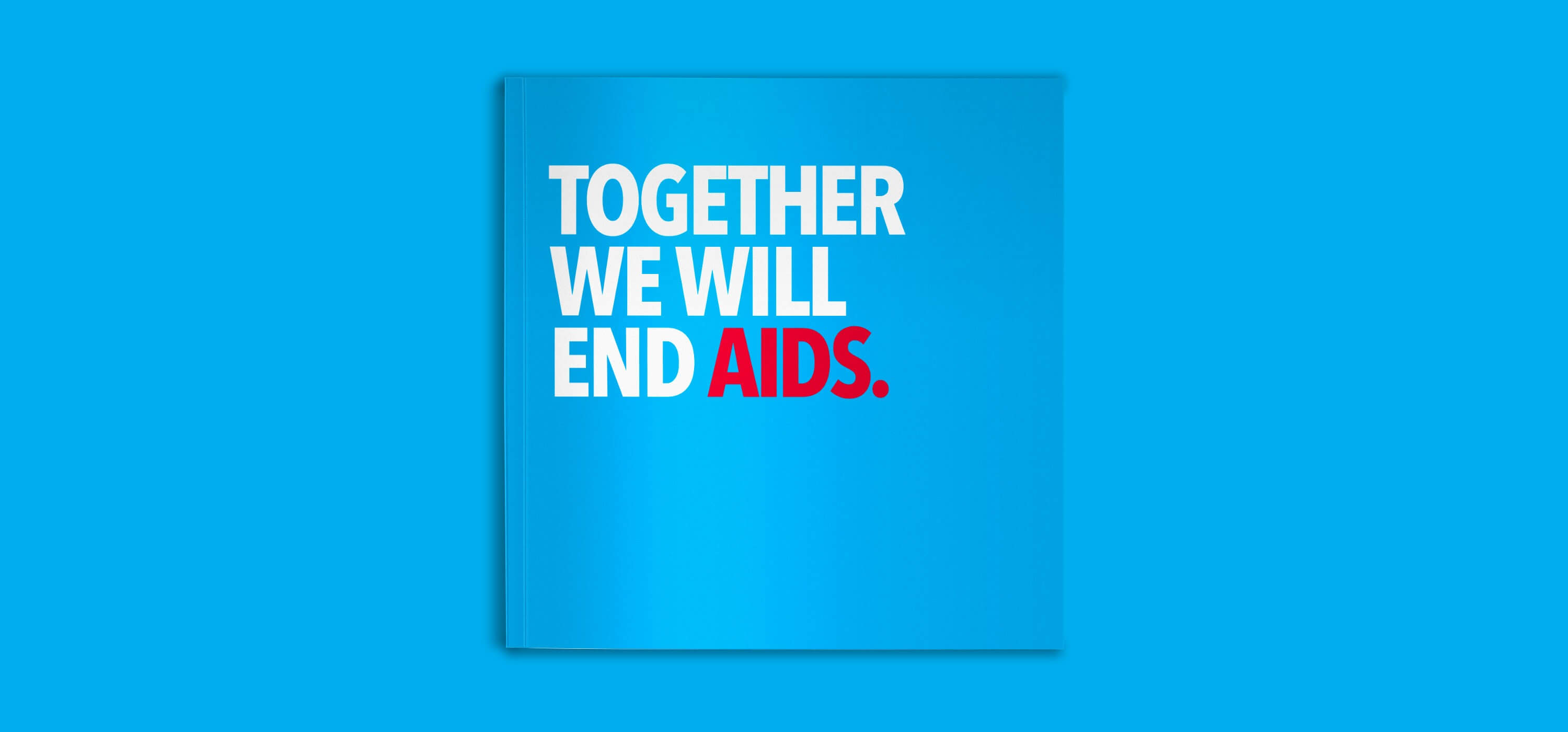 UNAIDS Together We Will End AIDS - Blossom